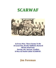 SCARWAF ebook by Jim Foreman