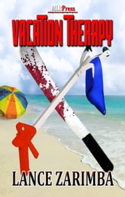 Vacation Therapy ebook by Lance Zarimba