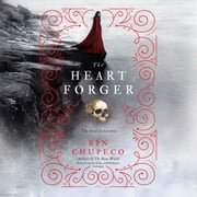 The Heart Forger audiobook by Rin Chupeco