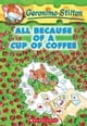 Geronimo Stilton #10: All Because of a Cup of Coffee ebook by Geronimo Stilton