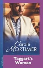 Taggarts Woman (Mills & Boon Modern) eBook by Carole Mortimer