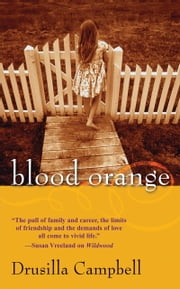 Blood Orange ebook by Drusilla Campbell