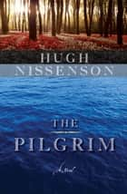 The Pilgrim ebook by Hugh Nissenson