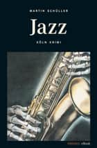 Jazz ebook by Martin Schüller