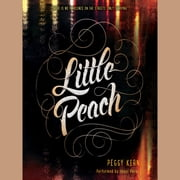 Little Peach audiobook by Peggy Kern