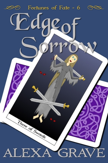 Edge of Sorrow (Fortunes of Fate, 6) ebook by Alexa Grave