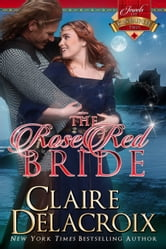 The Rose Red Bride ebook by Claire Delacroix