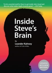 Inside Steve's Brain ebook by Leander Kahney