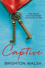 Captive ebook by Brighton Walsh