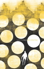 Headlong ebook by Simon Ings