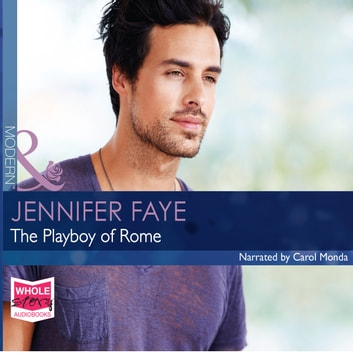 The Playboy of Rome audiobook by Jennifer Faye