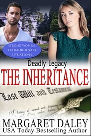 Deadly Legacy - The Inheritance Series ebook by Margaret Daley
