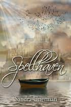 Spellhaven ebook by Sandra Unerman
