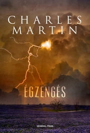 Égzengés ebook by Charles Martin,Szieberth Ádám