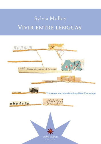 Vivir entre lenguas ebook by Sylvia Molloy