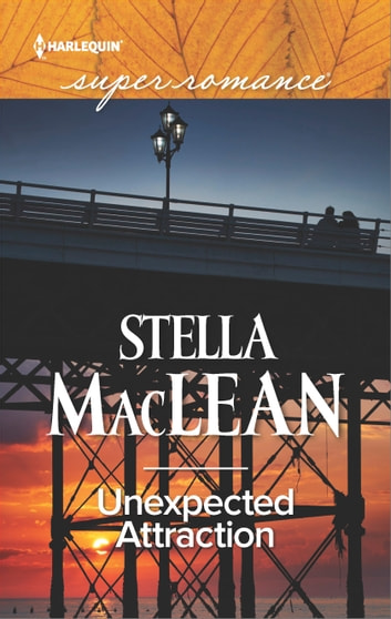 Unexpected Attraction ebook by Stella MacLean