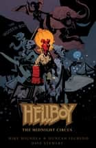 Hellboy: The Midnight Circus ebook by Mike Mignola, Various
