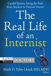 The Real Life of an Internist ebook by
