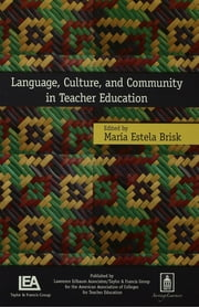 Language, Culture, and Community in Teacher Education ebook by