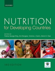 Nutrition for Developing Countries ebook by Felicity Savage King, Ann Burgess, Victoria J. Quinn,...