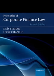 Principles of Corporate Finance Law ebook by Eilis Ferran,Look Chan Ho