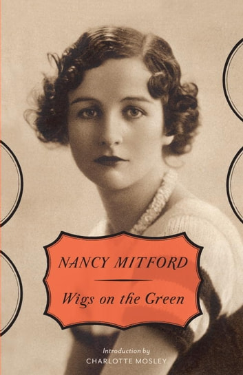 Wigs on the Green ebook by Nancy Mitford