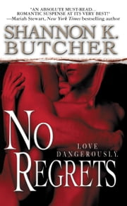 No Regrets ebook by Shannon K. Butcher