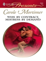 Wife by Contract, Mistress by Demand ebook by Carole Mortimer