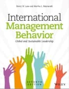 International Management Behavior - Global and Sustainable Leadership ebook by Henry W. Lane, Martha L. Maznevski