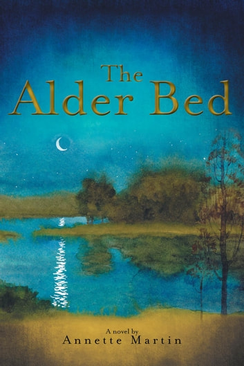 The Alder Bed ebook by Annette Martin