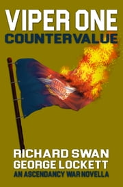 VIPER One: Countervalue ebook by Richard Swan, George Lockett