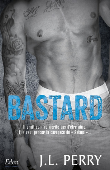 Bastard eBook by J.L. Perry