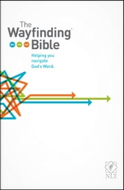 The Wayfinding Bible NLT ebook by Tyndale,Doris Rikkers,Jeannette Taylor