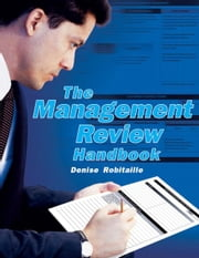 The Management Review Handbook ebook by Denise Robitaille