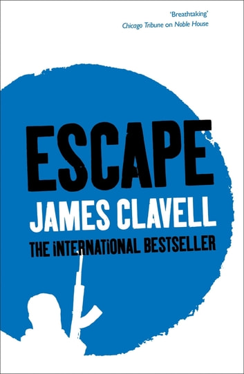 Escape - The Love Story from Whirlwind ebook by James Clavell