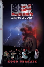 HIM: After the UFO Crash ebook by Koos Verkaik