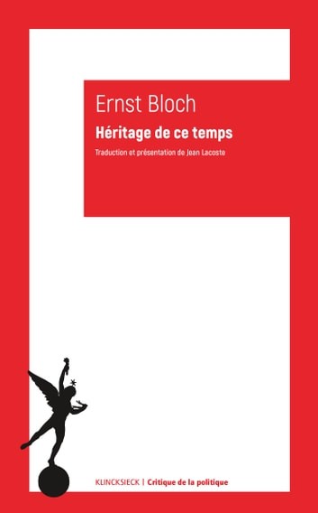 Héritage de ce temps ebook by Ernst Bloch,Jean Lacoste