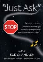 Just Ask ebook by Sue Chandler