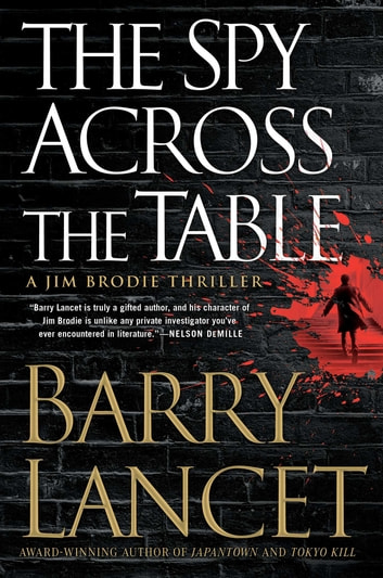 The Spy Across the Table ebook by Barry Lancet