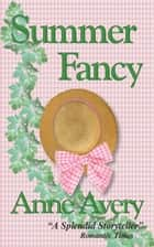 Summer Fancy ebook by Anne Avery