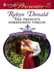 The Prince's Forbidden Virgin ebook by Robyn Donald