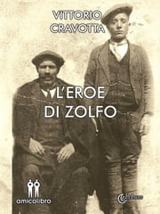 L'eroe di zolfo ebook by Vittorio Cravotta