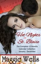 Hot Nights in St. Blaise ebook by Maggie Wells