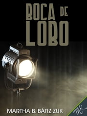 Boca de lobo ebook by Martha Bátiz