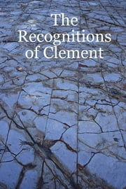 The Recognitions of Clement ebook by Douglas Hatten