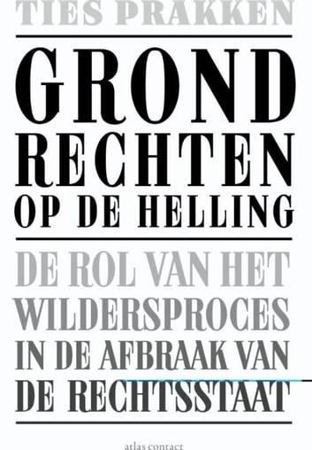 Grondrechten op de helling ebook by Ties Prakken