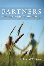 Partners in Marriage and Ministry - A Biblical Picture of Gender Equality ebook by Ronald Pierce
