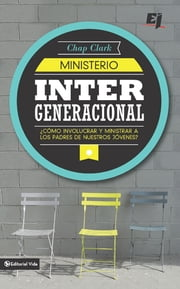 Ministerio intergeneracional ebook by Chap Clark