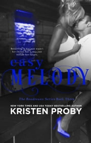 Easy Melody ebook by Kristen Proby