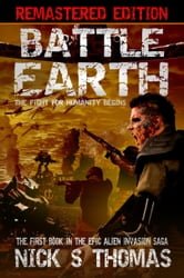 Battle Earth [Remastered Edition] (Book 1) ebook by Nick S. Thomas